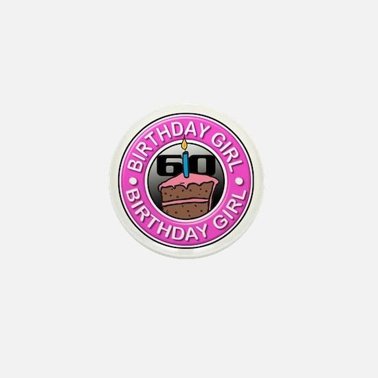 Birthday Girl 60 Years Old Mini Button