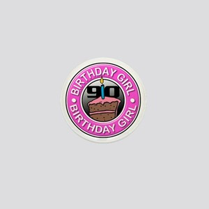 Birthday Girl 90 Years Old Mini Button