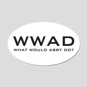 What Would Abby Do? 22x14 Oval Wall Peel