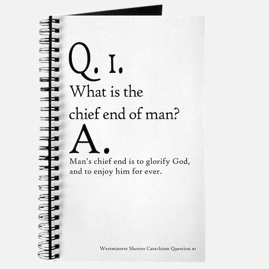 Westminster Shorter Catechism Q1 - Journal