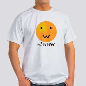 Funny Whatever Smiley Light T-Shirt