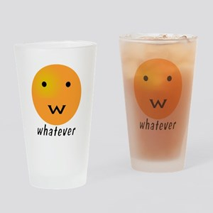 Funny Whatever Smiley Drinking Glass
