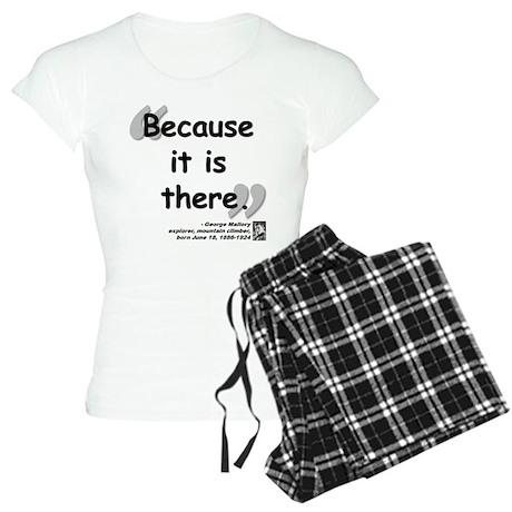 Mallory Because Quote Women's Light Pajamas