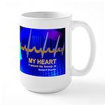 My Heart, I want to keep it Large Mug