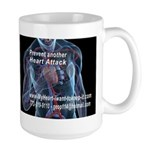 Prevent another Heart Attack Mug