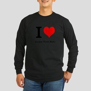 I love... Long Sleeve Dark T-Shirt
