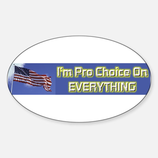 I'm Pro Choice Sticker (Oval)
