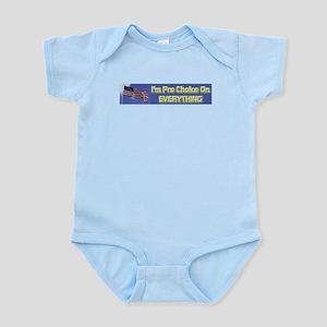 I'm Pro Choice Infant Bodysuit
