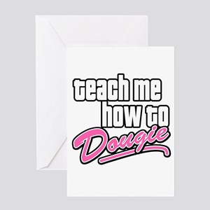 Teach Me How to Dougie Greeting Card