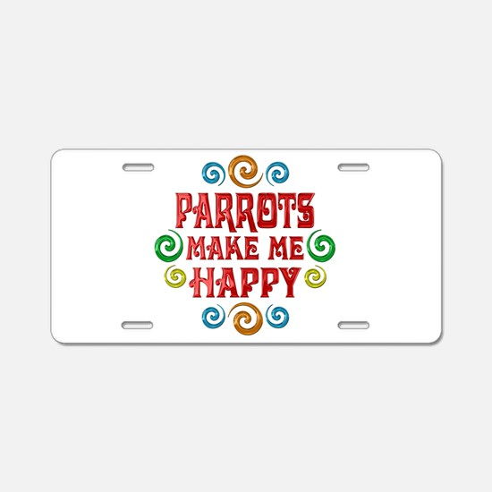 Parrot Happiness Aluminum License Plate