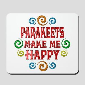 Parakeet Happiness Mousepad