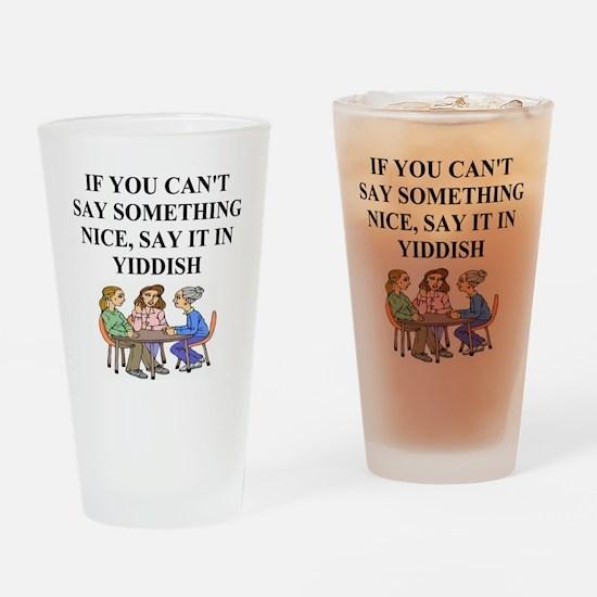 jewish yiddish wisdom Pint Glass