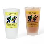 umpire t-shirts presents Pint Glass