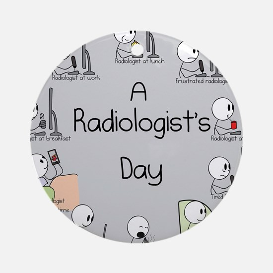 Radiologist's Day Round Ornament