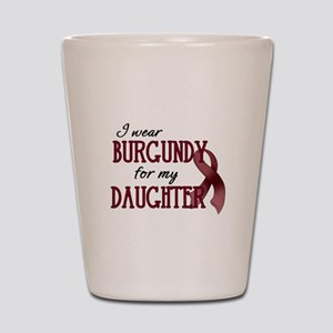 Wear Burgundy - Daughter Shot Glass
