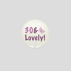 30 & Lovely Mini Button