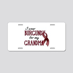 Wear Burgundy - Grandma Aluminum License Plate