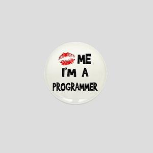 Kiss Me I'm A Programmer Mini Button