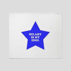 Hilary Is My Idol Throw Blanket