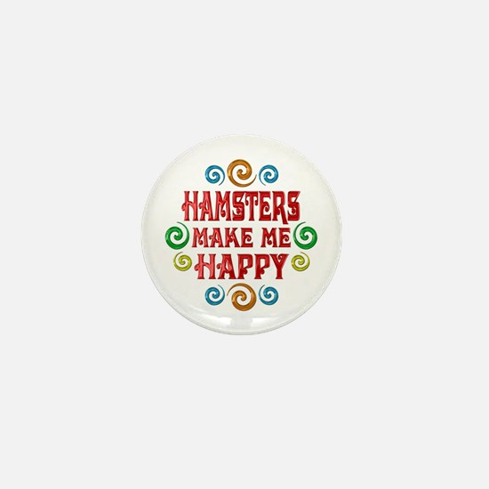 Hamster Happiness Mini Button