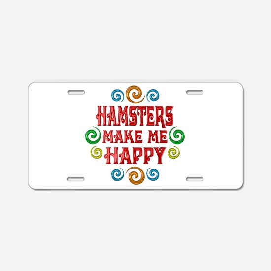 Hamster Happiness Aluminum License Plate
