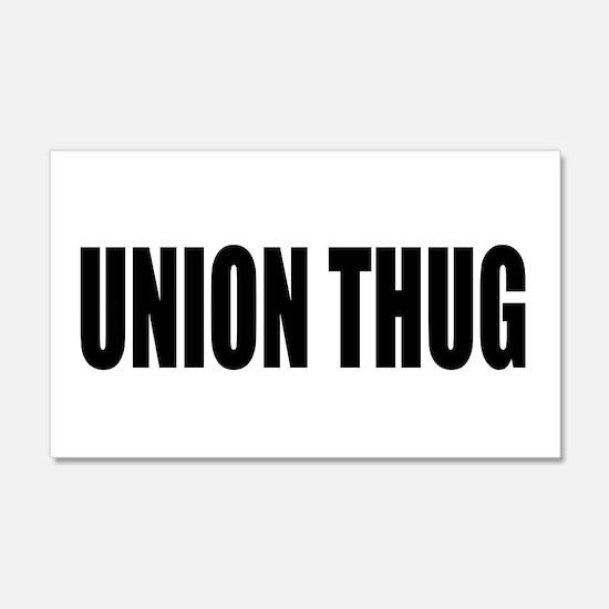 UNION THUG: 22x14 Wall Peel