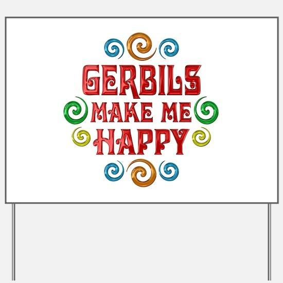 Gerbil Happiness Yard Sign
