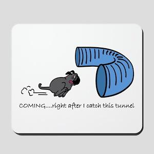 Tunnel Pug in Black Mousepad