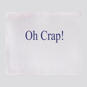 Oh Crap Throw Blanket