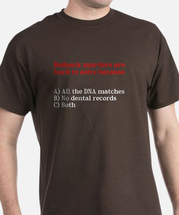 Redneck Murders Are Hard To S T-Shirt