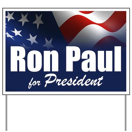 Ron Paul 2012 Yard Sign