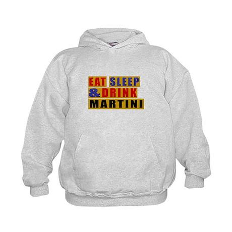 Eat Sleep And Martini Kids Hoodie