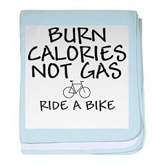 Burn Calories Not Gas baby blanket