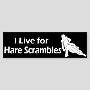 I live for Hare Scrambles Bumper Sticker