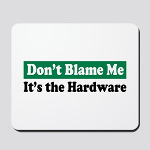 It's the Hardware Mousepad