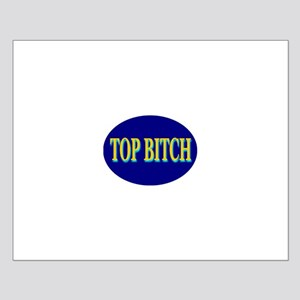 Top Bitch Small Poster