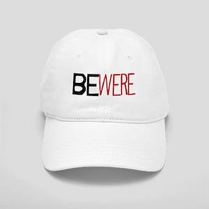 BEWERE Cap