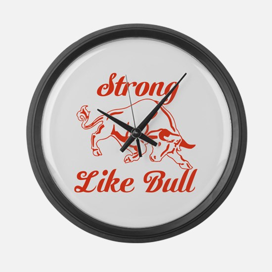 Strong Like Bull Large Wall Clock