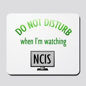 Do Not Disturb Watching NCIS Mousepad