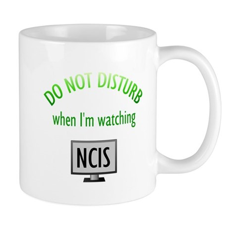 Do Not Disturb Watching NCIS Mug