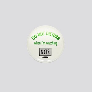 Do Not Disturb Watching NCIS Mini Button