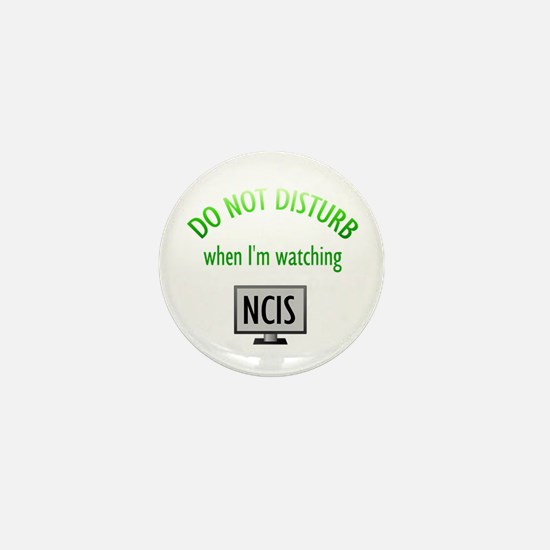 Do Not Disturb Watching NCIS Mini Button
