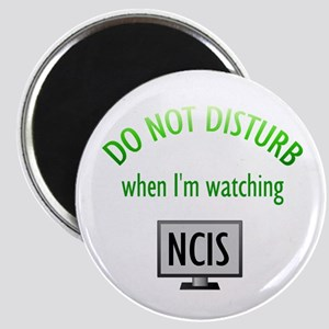 Do Not Disturb Watching NCIS Magnet