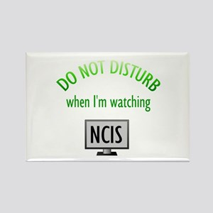 Do Not Disturb Watching NCIS Rectangle Magnet