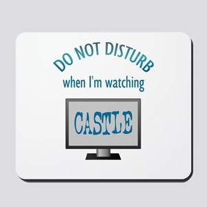 Do Not Disturb Watching Castle Mousepad