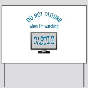 Do Not Disturb Watching Castle Yard Sign