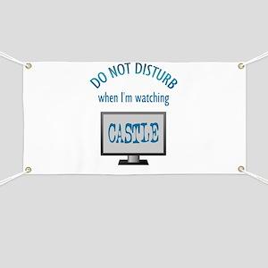 Do Not Disturb Watching Castle Banner