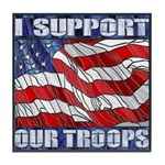I Support Our Troops Tile Coaster