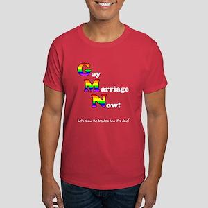 Gay Marriage Now Funny Gay Pr Dark T-Shirt