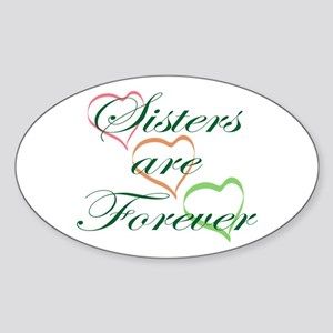 Sisters Are Forever Sticker (Oval)